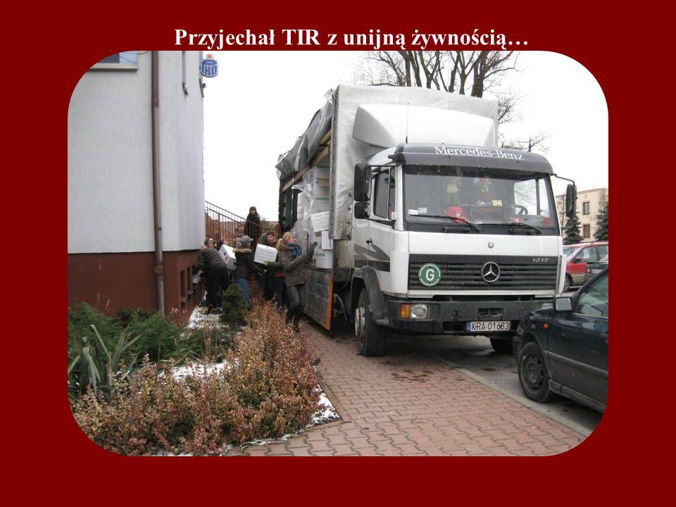 Przyjechał TIR z unijną żywnością…