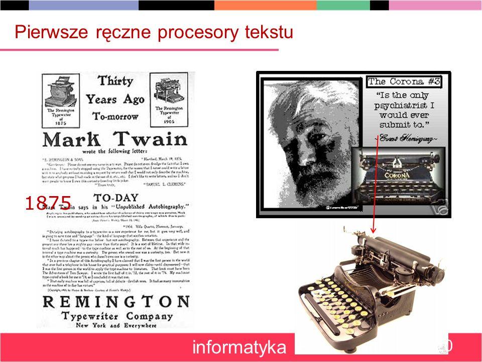1875 Pierwsze ręczne procesory tekstu informatyka + 20