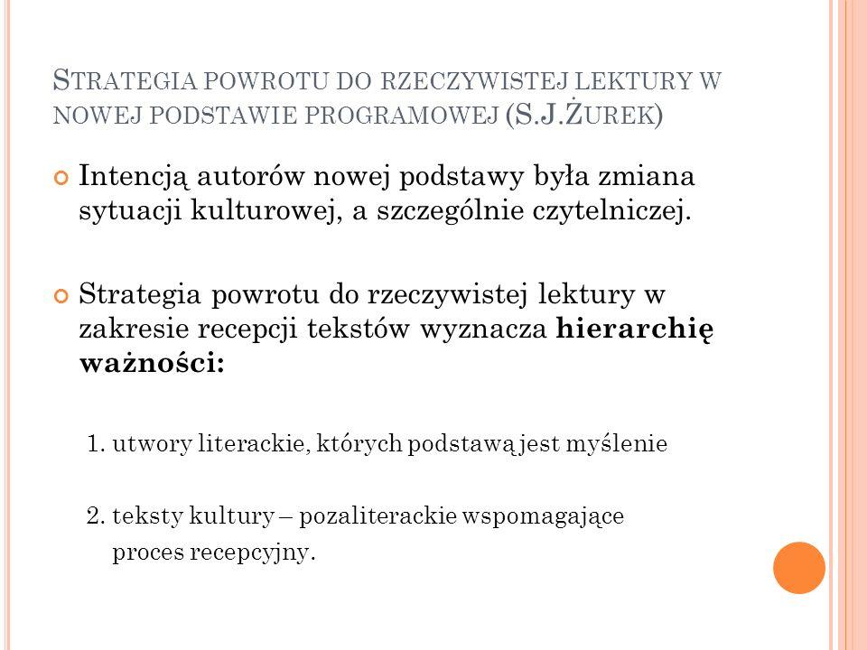 P OZALITERACKIE TEKSTY KULTURY W PODSTAWIE PROGRAMOWEJ NA IV POZIOMIE EDUKACYJNYM ( SZKOŁA PONADGIMNAZJALNA ) C.