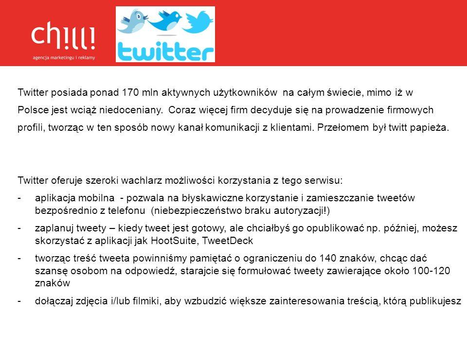 Twitter posiada ponad 170 mln aktywnych użytkowników na całym świecie, mimo iż w Polsce jest wciąż niedoceniany. Coraz więcej firm decyduje się na pro