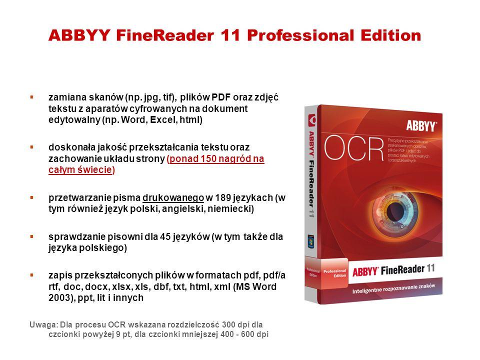 ABBYY FineReader 11 Professional Edition zamiana skanów (np. jpg, tif), plików PDF oraz zdjęć tekstu z aparatów cyfrowanych na dokument edytowalny (np