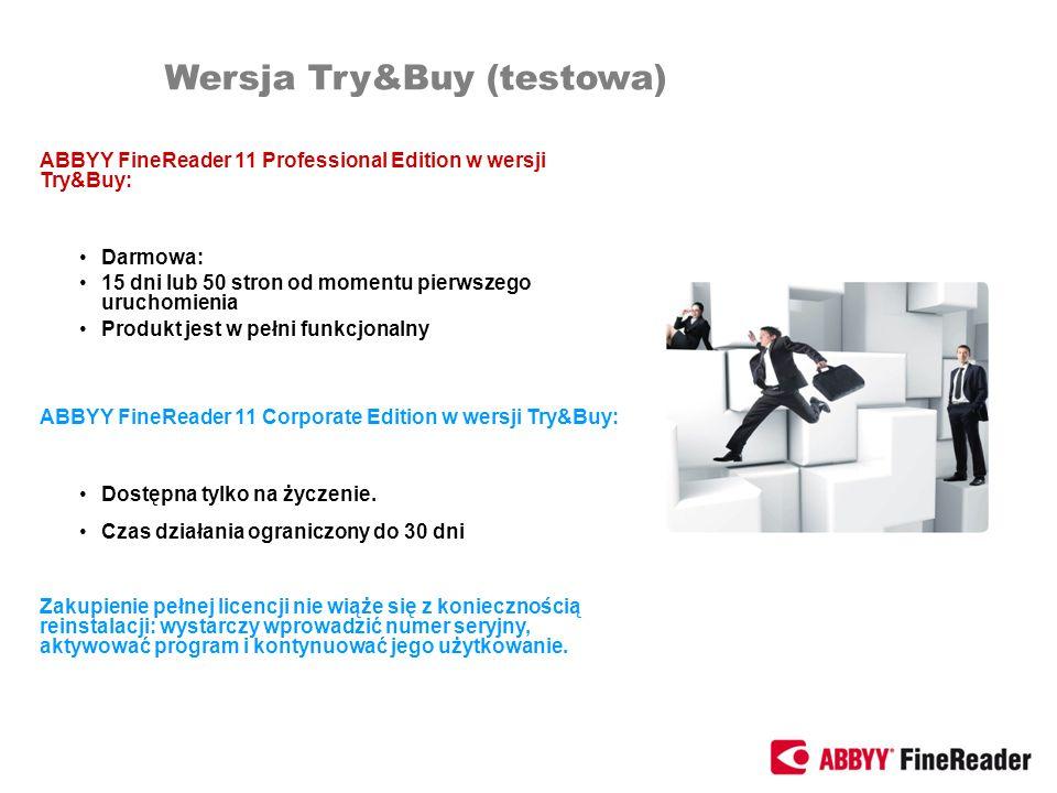 ABBYY FineReader 11 Professional Edition w wersji Try&Buy: Darmowa: 15 dni lub 50 stron od momentu pierwszego uruchomienia Produkt jest w pełni funkcj