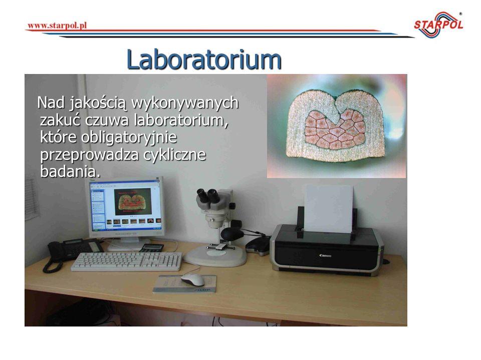 Laboratorium Nad jakością wykonywanych zakuć czuwa laboratorium, które obligatoryjnie przeprowadza cykliczne badania. Nad jakością wykonywanych zakuć