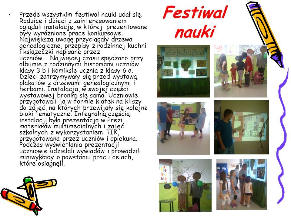 Festiwal nauki Przede wszystkim festiwal nauki udał się. Rodzice i dzieci z zainteresowaniem oglądali instalację, w której prezentowane były wyróżnion