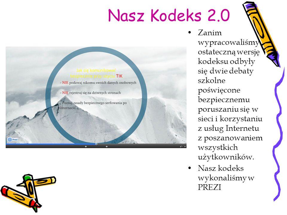 Nasz Kodeks 2.0 Zanim wypracowaliśmy ostateczną wersję kodeksu odbyły się dwie debaty szkolne poświęcone bezpiecznemu poruszaniu się w sieci i korzystaniu z usług Internetu z poszanowaniem wszystkich użytkowników.