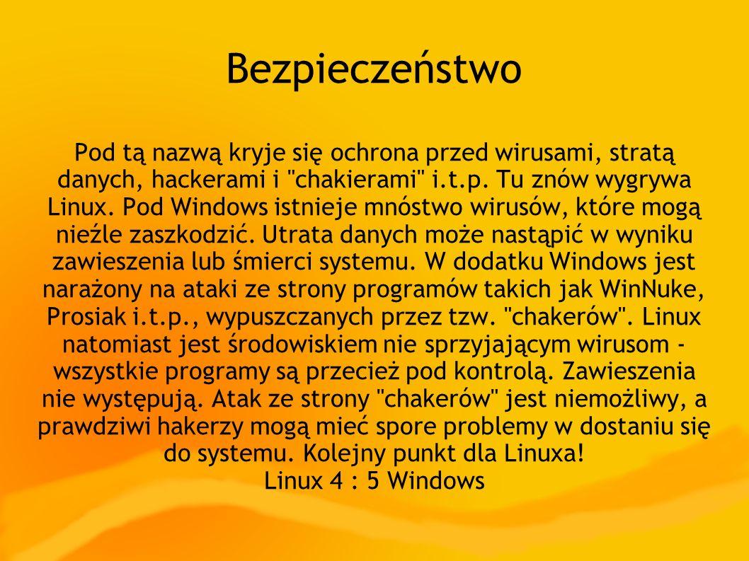 Bezpieczeństwo Pod tą nazwą kryje się ochrona przed wirusami, stratą danych, hackerami i chakierami i.t.p.