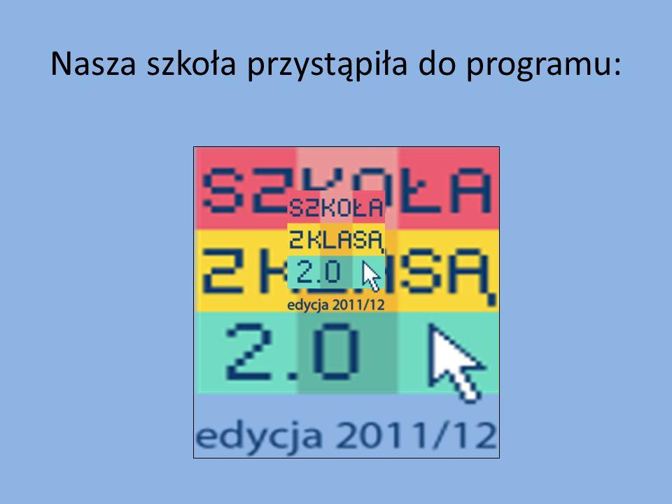 Nasza szkoła przystąpiła do programu: