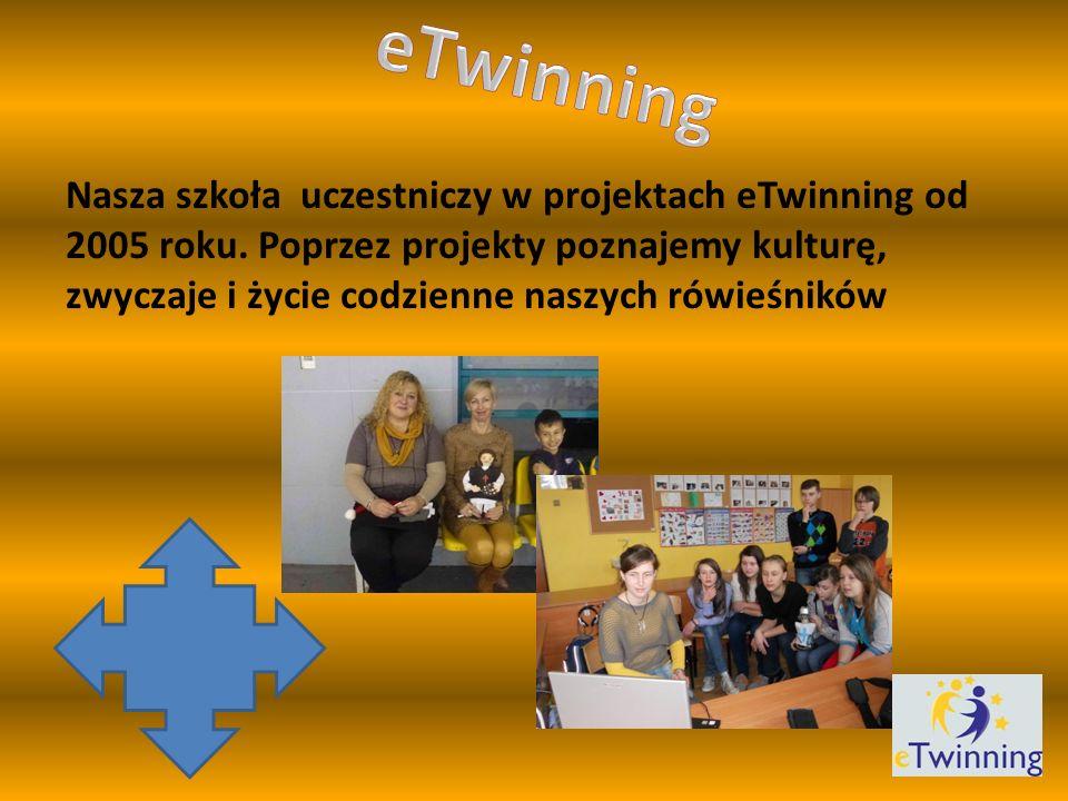 Nasza szkoła uczestniczy w projektach eTwinning od 2005 roku.