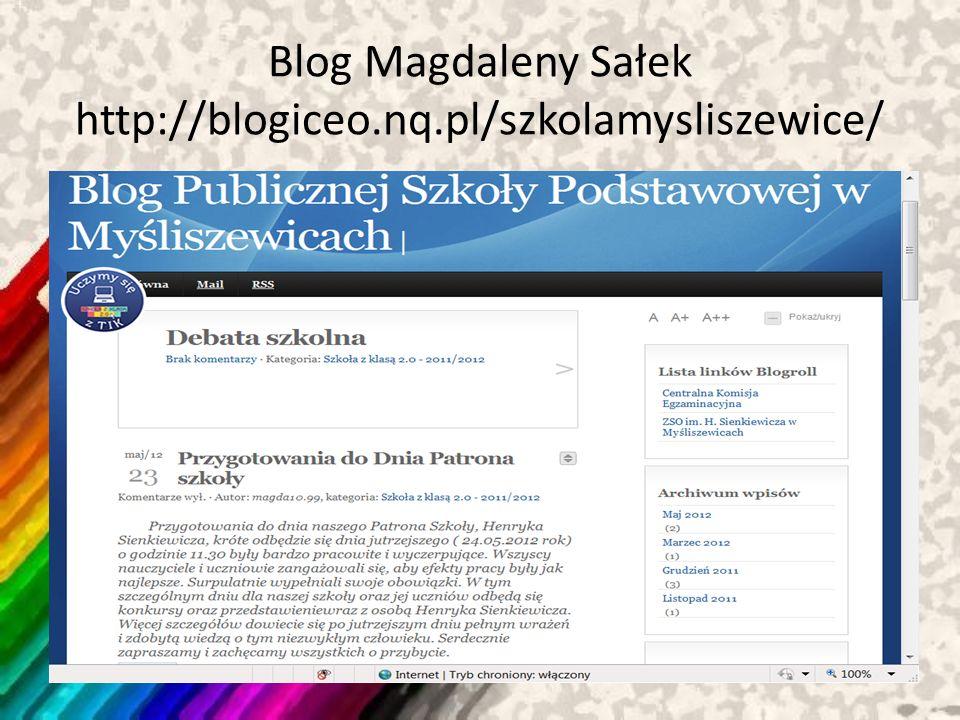 Blog Magdaleny Sałek http://blogiceo.nq.pl/szkolamysliszewice/