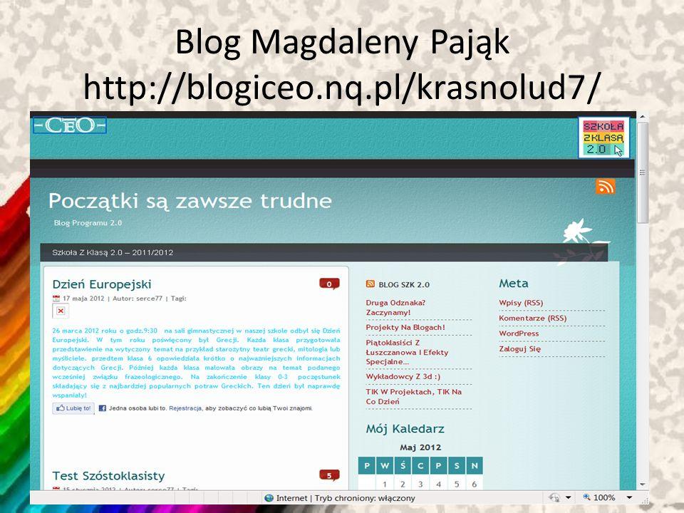 Blog Magdaleny Pająk http://blogiceo.nq.pl/krasnolud7/