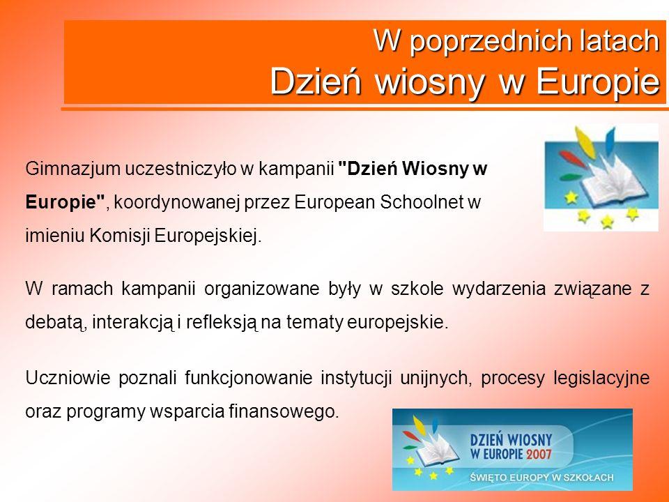 W poprzednich latach Dzień wiosny w Europie Gimnazjum uczestniczyło w kampanii