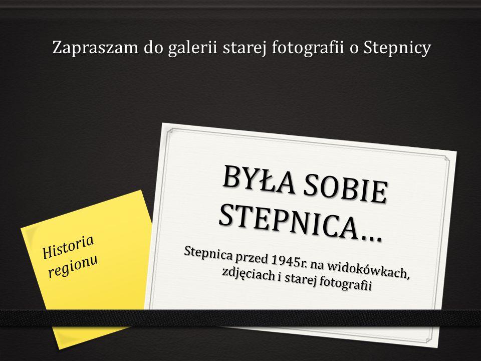 KOŚCIOŁY Większość mieszkańców Stepnicy to protestanci, w 1939r.