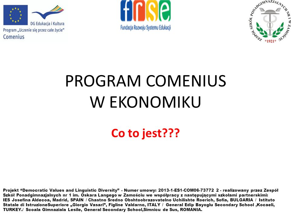PLAN PREZENTACJI: 1.Ogólna charakterystyka Programu Comenius.