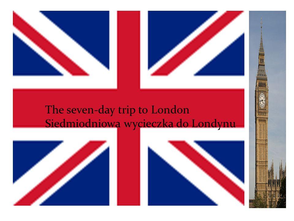 The third day of sightseeing in London Trzeci dzień zwiedzania w Londynie.