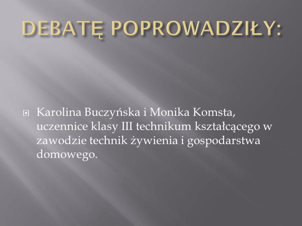 Karolina Buczyńska i Monika Komsta, uczennice klasy III technikum kształcącego w zawodzie technik żywienia i gospodarstwa domowego.