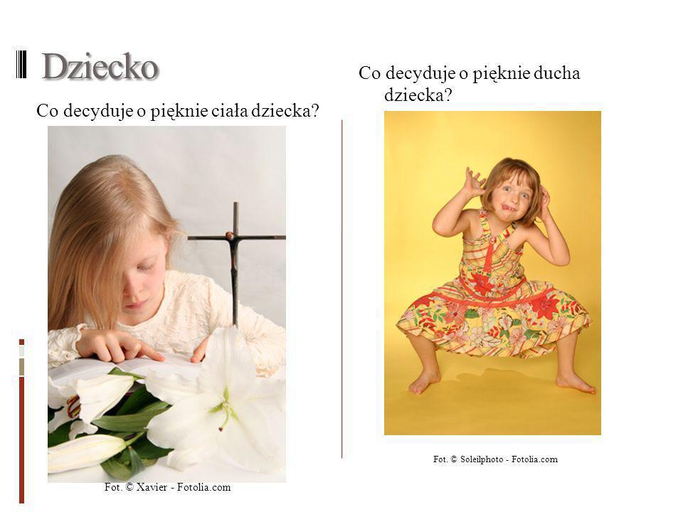 Dziecko Co decyduje o pięknie ciała dziecka.Co decyduje o pięknie ducha dziecka.