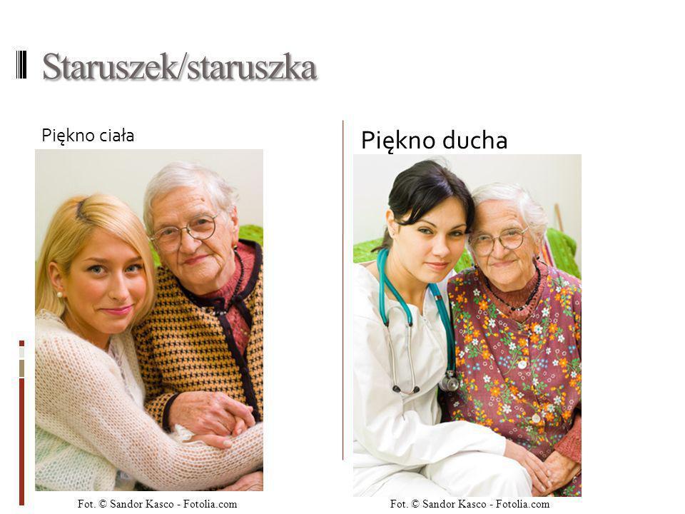 Staruszek/staruszka Piękno ciała Piękno ducha Fot. © Sandor Kasco - Fotolia.com