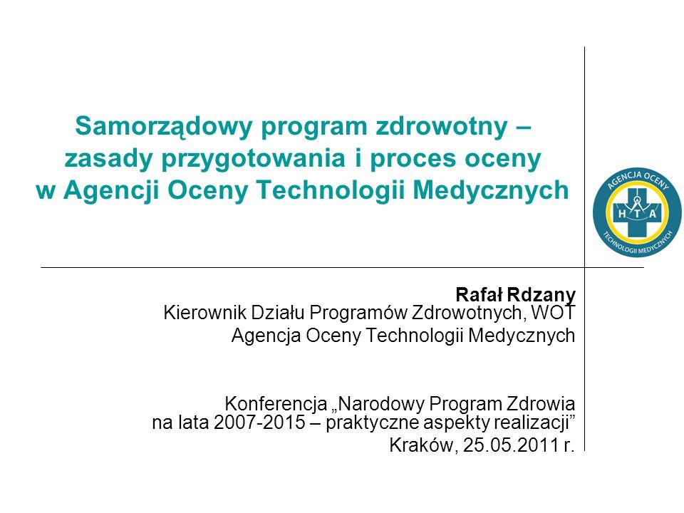Kraków, 25.05.2011 12 Elementy proponowanego schematu programu zdrowotnego Cele programu – adekwatne do działań.