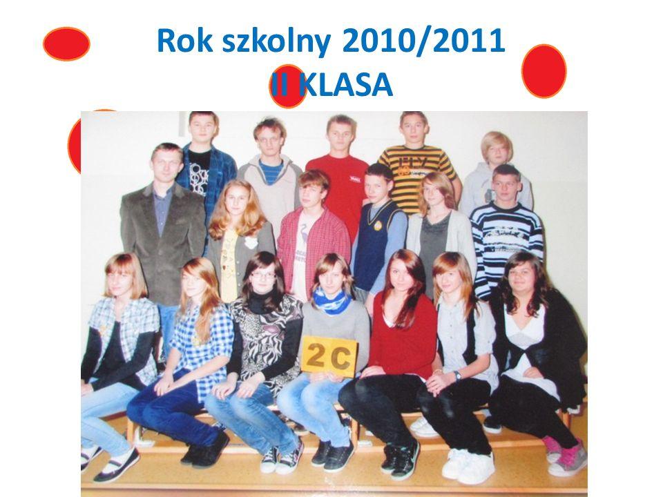 Rok szkolny 2010/2011 II KLASA