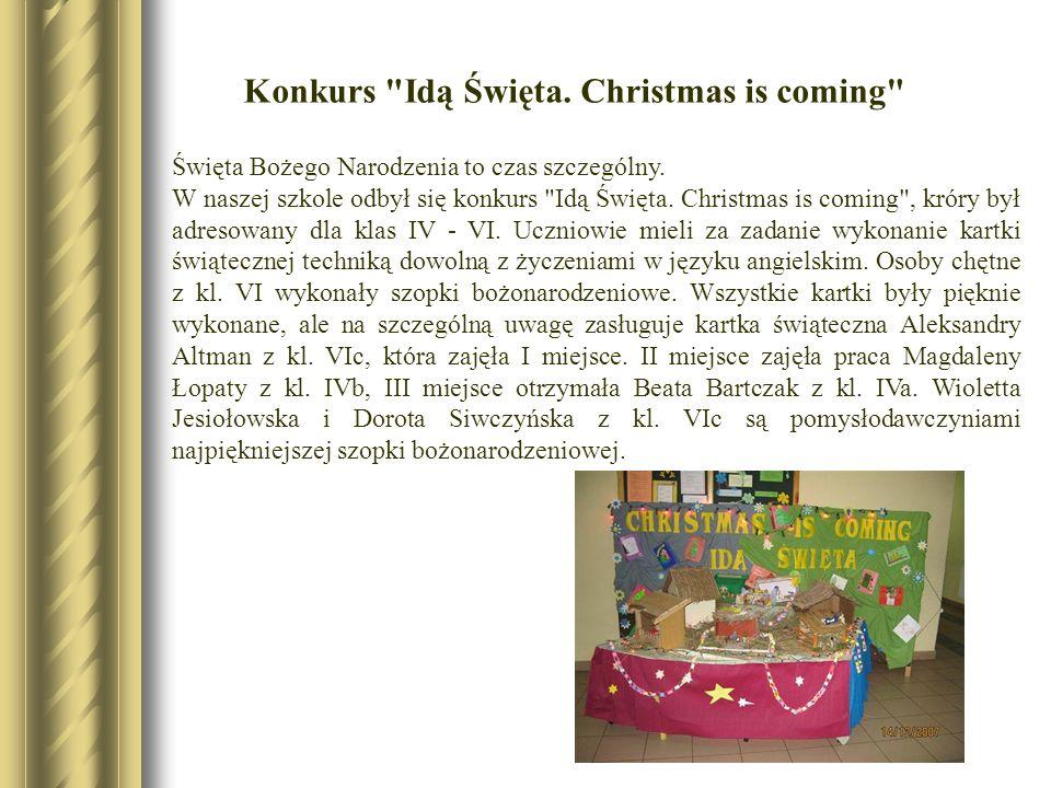 Święta Bożego Narodzenia to czas szczególny. W naszej szkole odbył się konkurs