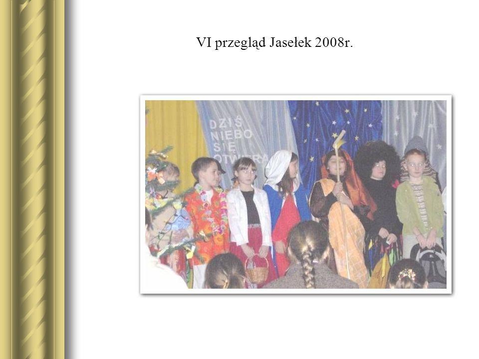 VI przegląd Jasełek 2008r.