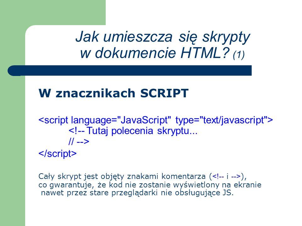 Jak umieszcza się skrypty w dokumencie HTML.