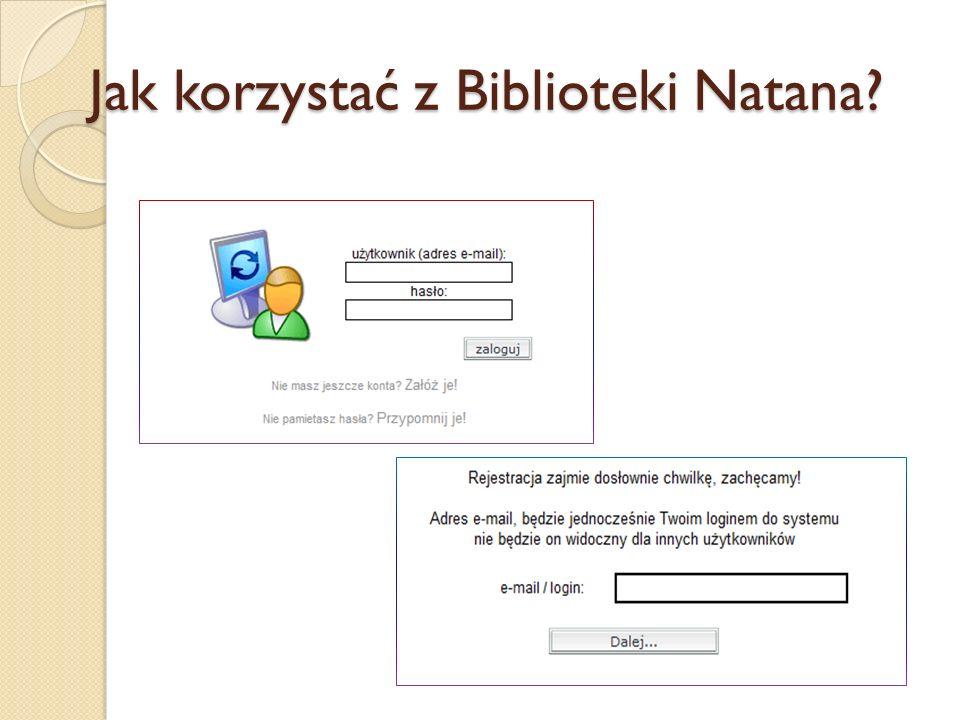 Jak korzystać z Biblioteki Natana?