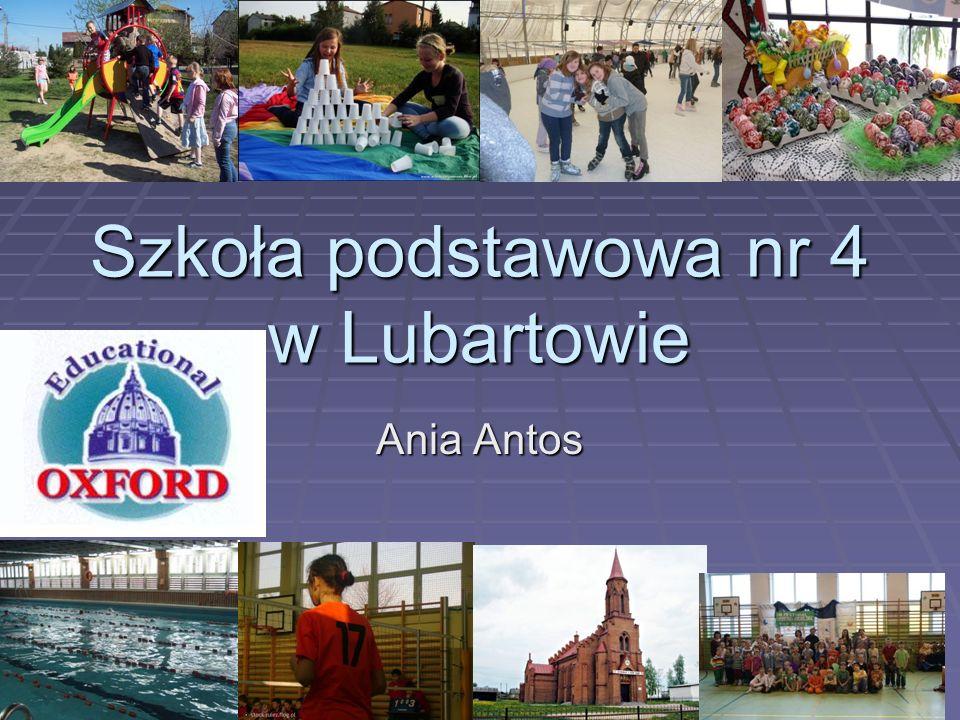 Szkoła podstawowa nr 4 w Lubartowie Ania Antos