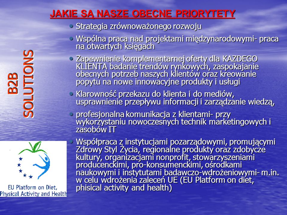 POLSKA - PRIBALTICA - ROSJA - UE - AMERYKA PLN i PLD - BLISKI i DALEKI WSCHÓD OBSZAR DZIAŁANIA B2B SOLUTIONS