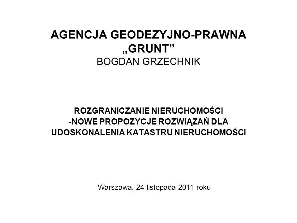 -2- I WSTĘP * Jak powszechnie wiadomo, postępowanie rozgraniczeniowe w Polsce toczy się obecnie w dwóch stadiach, usytuowanych w odrębnych dziedzinach prawa: administracyjnego i cywilnego – w oparciu o różne akty prawne.