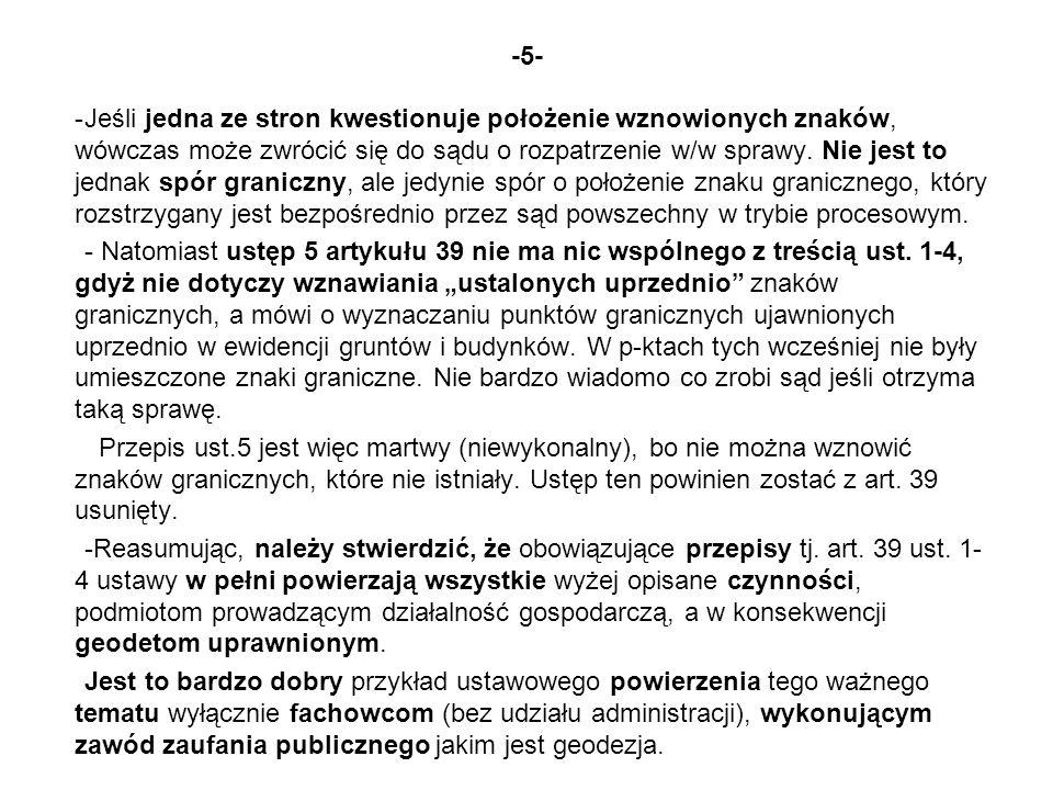 -12- VI UDZIAŁ ORGANÓW ADMINISTRACJI W POSTĘPOWANIACH 1)Przy wznawianiu znaków granicznych – udziału brak 2)Przy rozgraniczaniu, jest to przygotowywanie i wydawanie następujących dokumentów: a) Postanowienia o wszczęciu postępowania rozgraniczeniowego, na które nie przysługuje zażalenie, b) Upoważnienia geodety do przeprowadzenia ustalenia przebiegu granic.