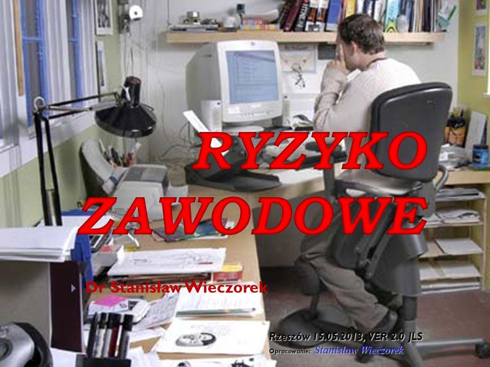 Dr Stanisław Wieczorek Rzeszów 15.05.2013, VER 2.0 JLS Opracowanie: Stanisław Wieczorek