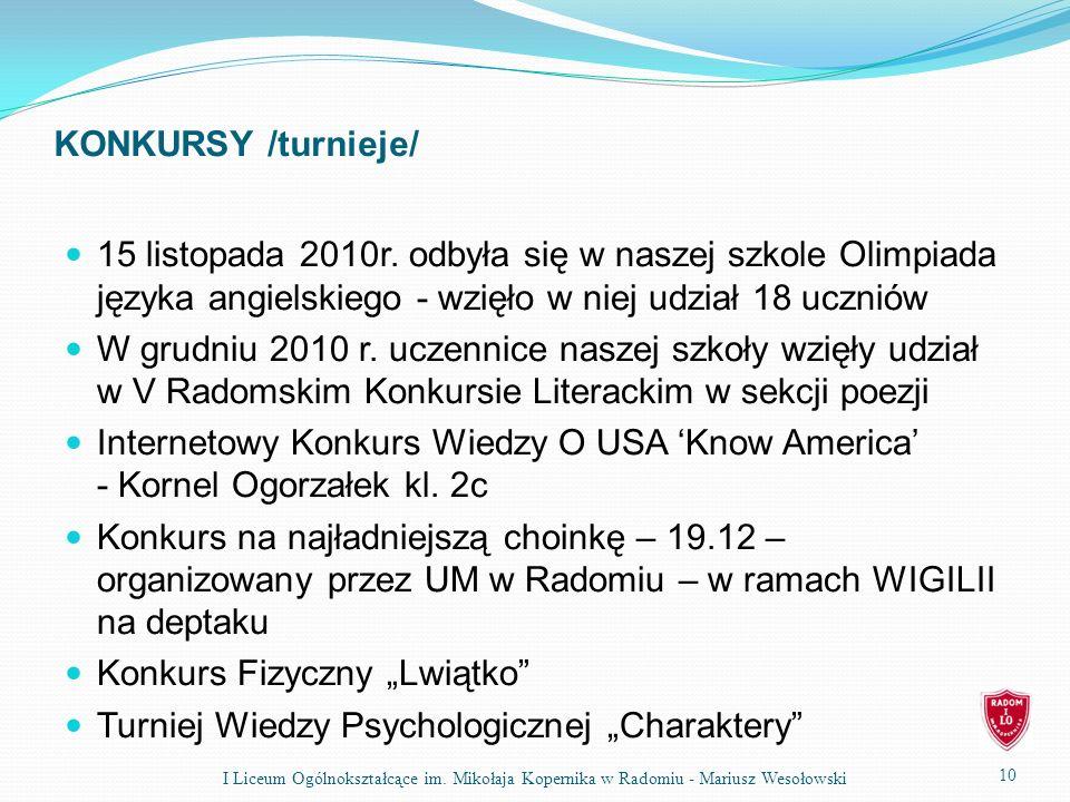 KONKURSY /turnieje/ 15 listopada 2010r.