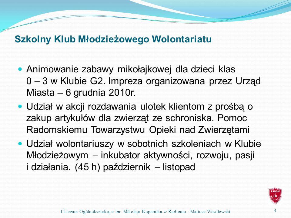 15 I Liceum Ogólnokształcące im. Mikołaja Kopernika w Radomiu - Mariusz Wesołowski