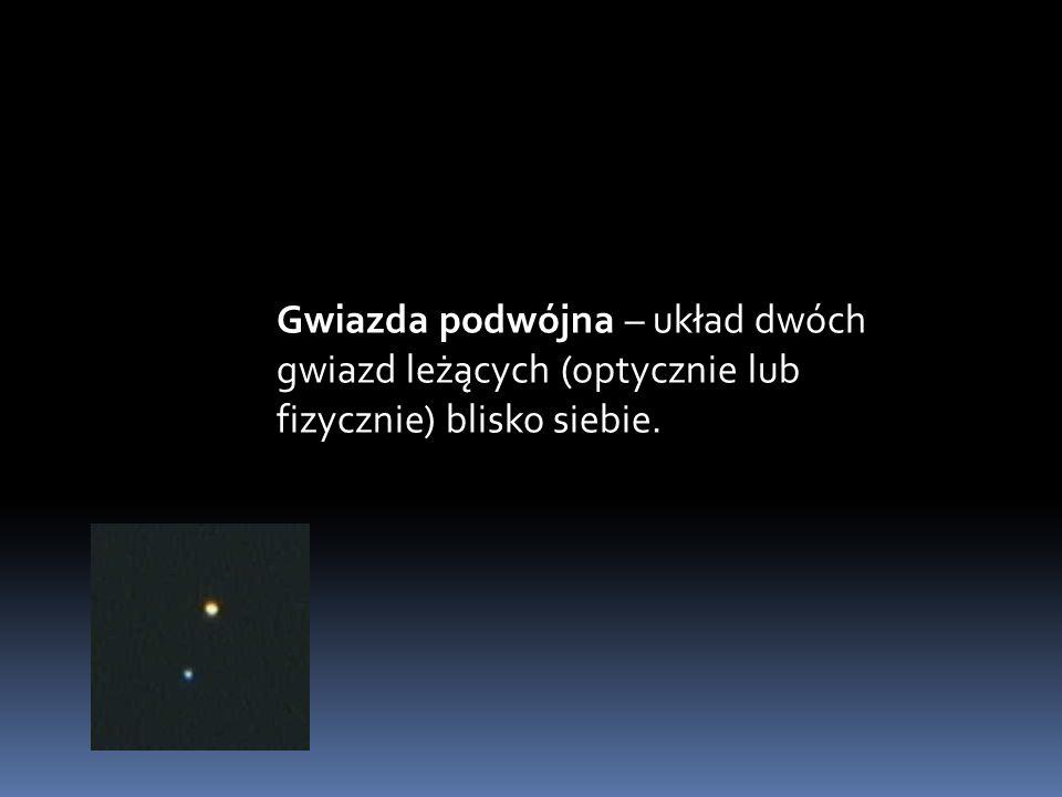 Gwiazda podwójna – układ dwóch gwiazd leżących (optycznie lub fizycznie) blisko siebie.