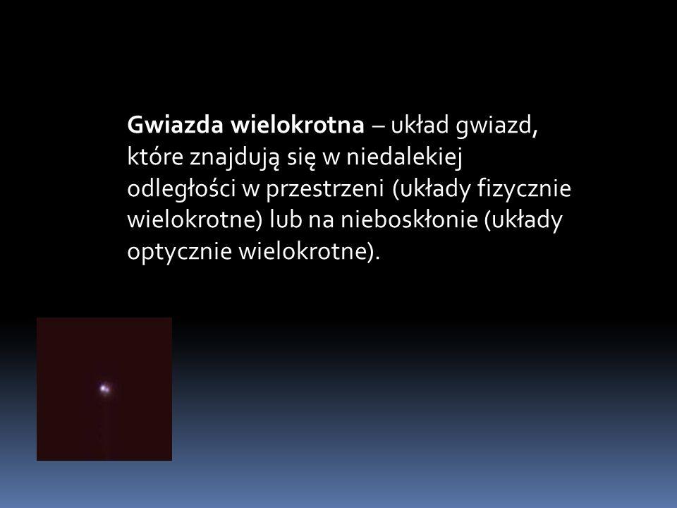 Gwiazda wielokrotna – układ gwiazd, które znajdują się w niedalekiej odległości w przestrzeni (układy fizycznie wielokrotne) lub na nieboskłonie (ukła