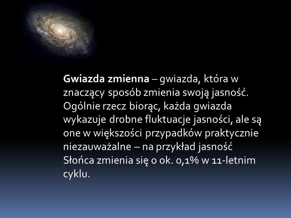 Gwiazda zmienna – gwiazda, która w znaczący sposób zmienia swoją jasność.