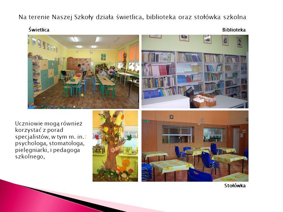 Na terenie Naszej Szkoły działa świetlica, biblioteka oraz stołówka szkolna ŚwietlicaBiblioteka Stołówka Uczniowie mogą również korzystać z porad spec