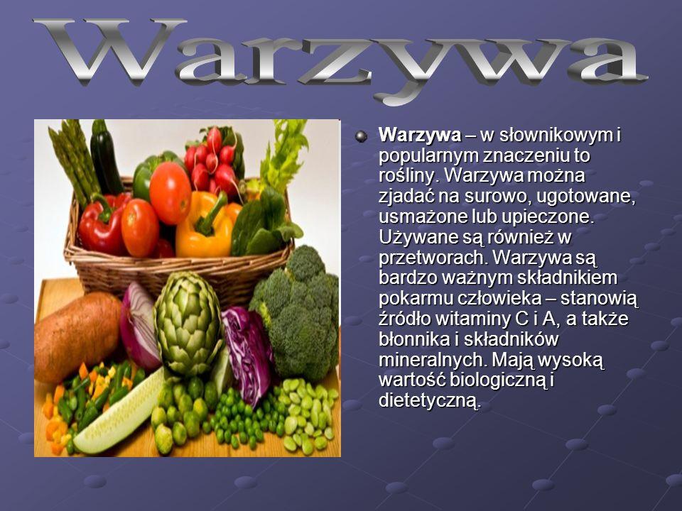 Warzywa – w słownikowym i popularnym znaczeniu to rośliny.
