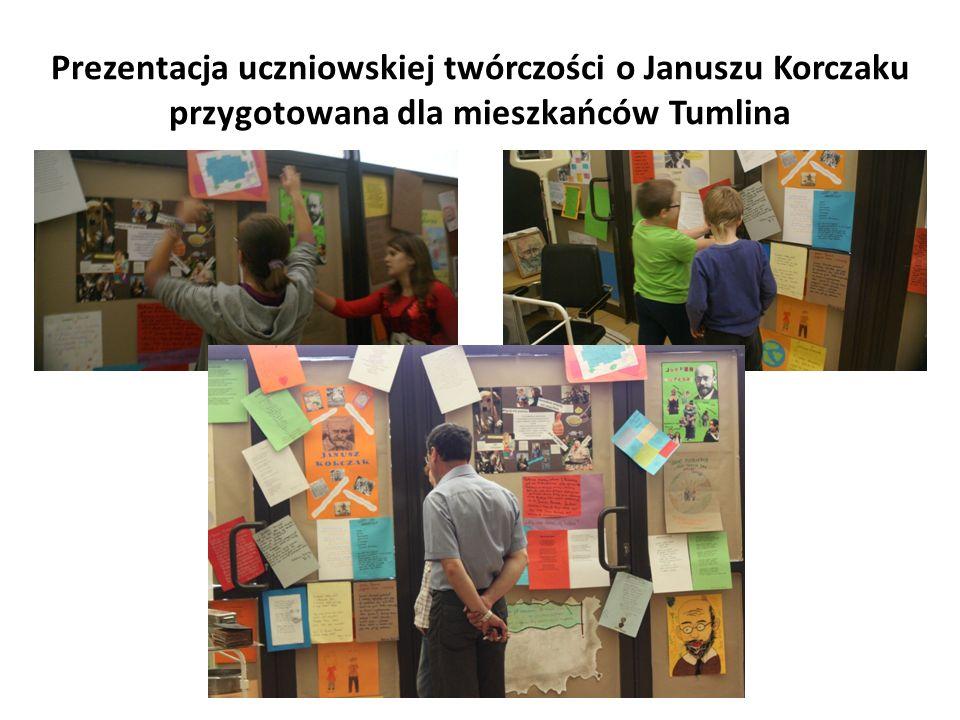 Prezentacja uczniowskiej twórczości o Januszu Korczaku przygotowana dla mieszkańców Tumlina