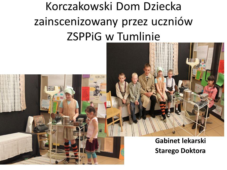 Korczakowski Dom Dziecka zainscenizowany przez uczniów ZSPPiG w Tumlinie Gabinet lekarski Starego Doktora