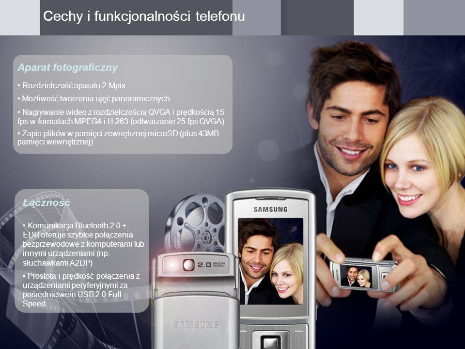 Rozdzielczość aparatu 2 Mpix Możliwość tworzenia ujęć panoramicznych Nagrywanie wideo z rozdzielczością QVGA i prędkością 15 fps w formatach MPEG4 i H.263 (odtwarzanie 25 fps QVGA) Zapis plików w pamięci zewnętrznej microSD (plus 43MB pamięci wewnętrznej) Aparat fotograficzny Łączność Komunikacja Bluetooth 2.0 + EDR oferuje szybkie połączenia bezprzewodowe z komputerami lub innymi urządzeniami (np.
