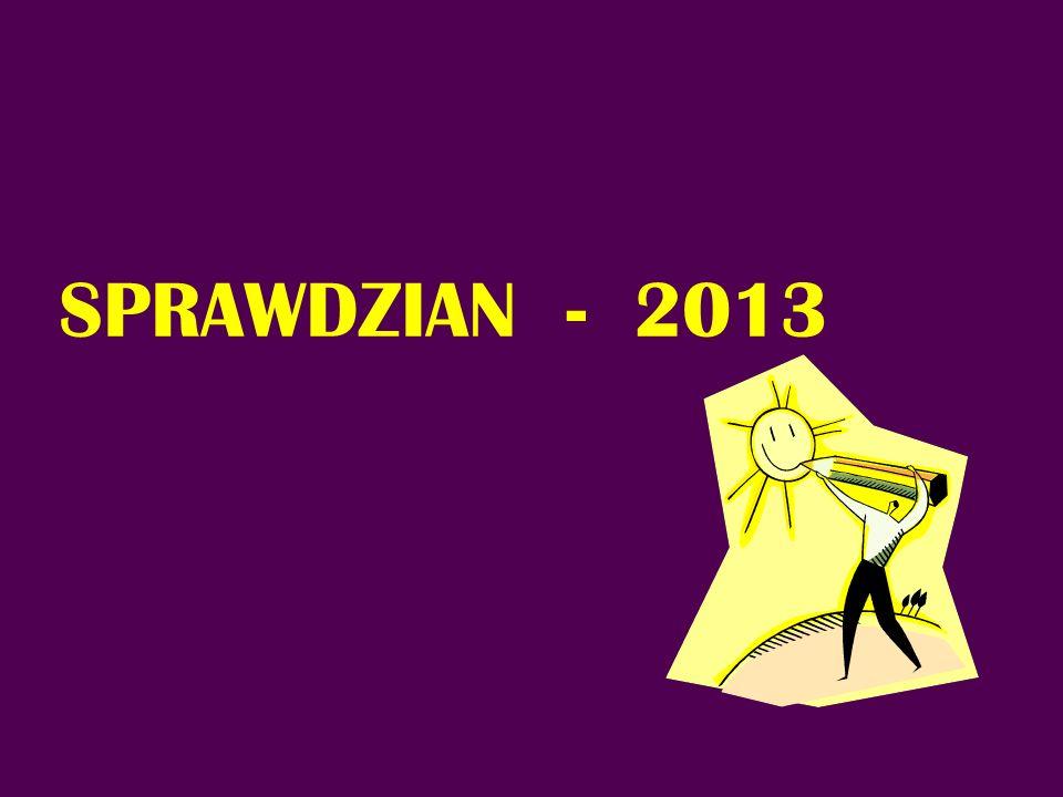 SPRAWDZIAN - 2013