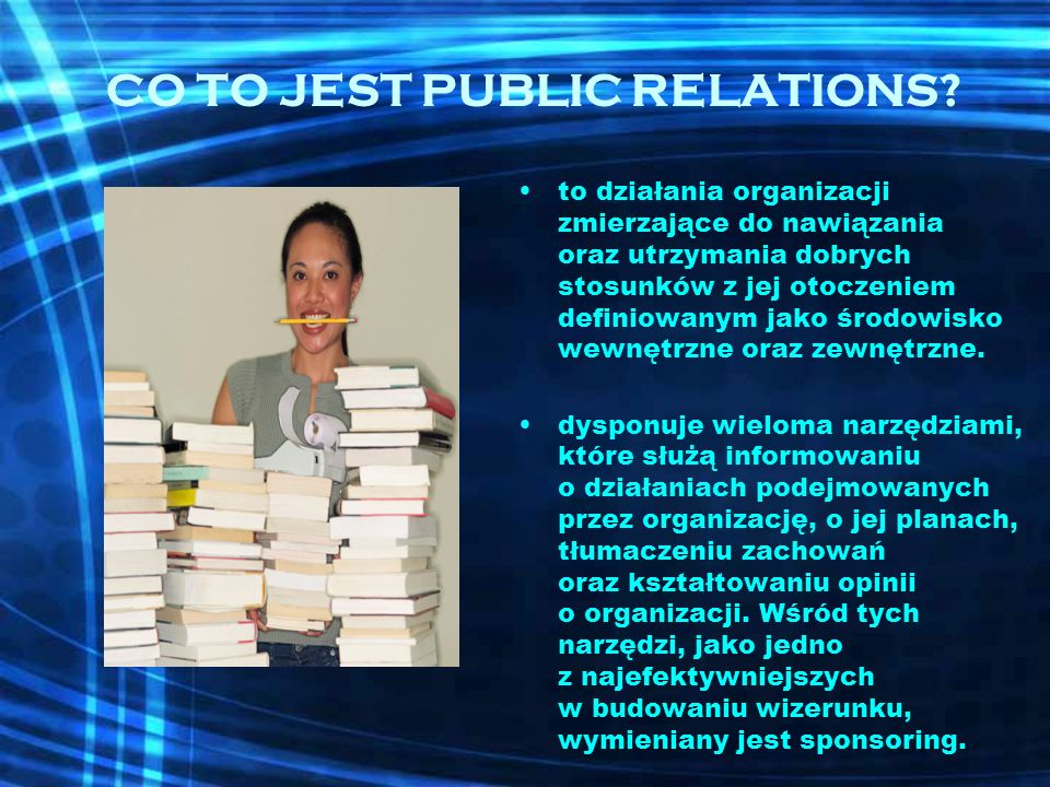 CO TO JEST PUBLIC RELATIONS.