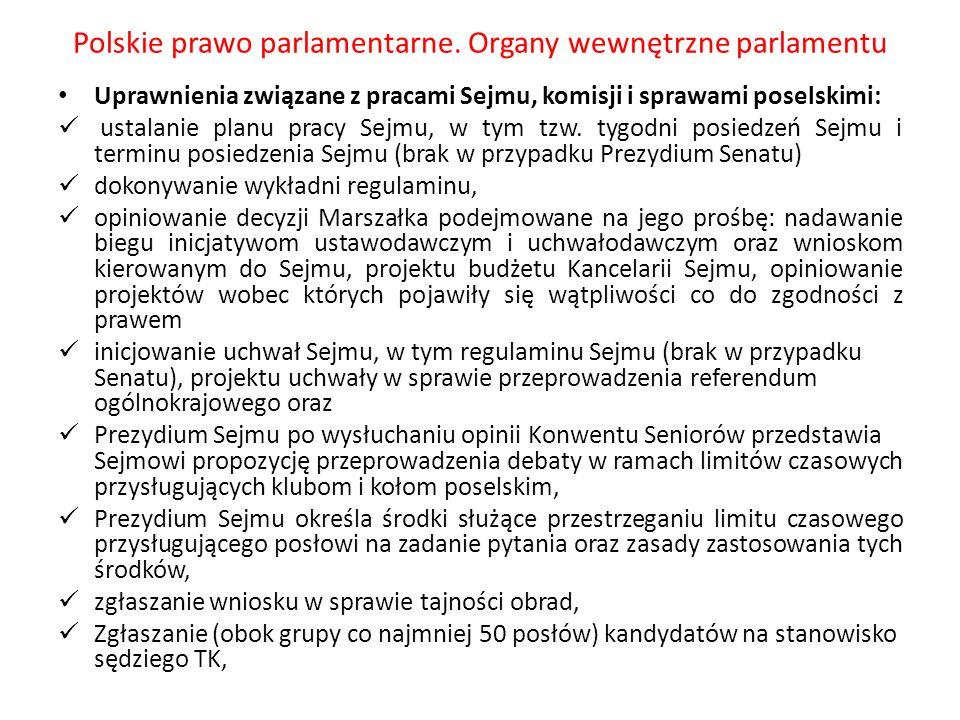 Polskie prawo parlamentarne. Organy wewnętrzne parlamentu Uprawnienia związane z pracami Sejmu, komisji i sprawami poselskimi: ustalanie planu pracy S