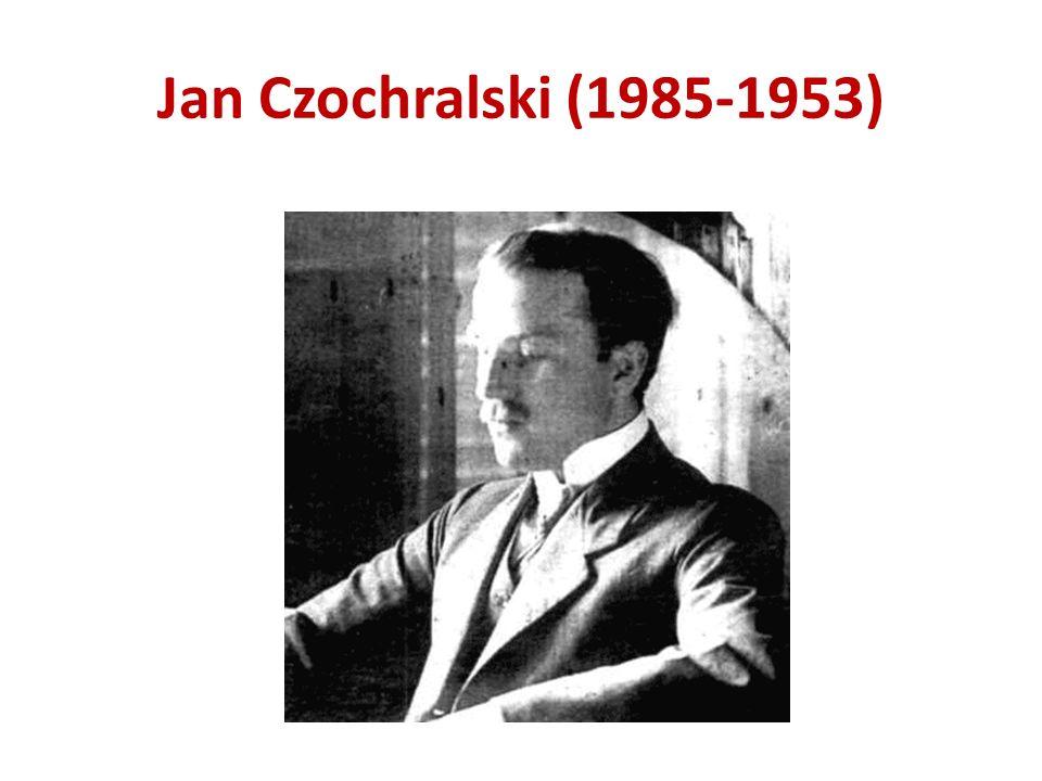 Jan Czochralski (1985-1953)