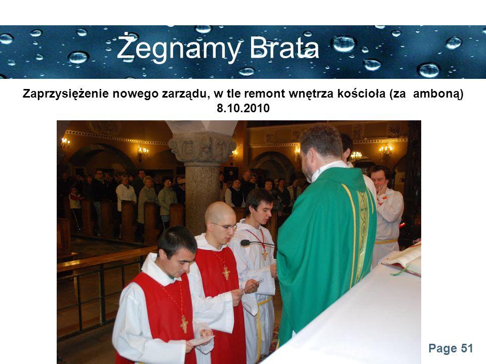 Page 51 Żegnamy Brata Zaprzysiężenie nowego zarządu, w tle remont wnętrza kościoła (za amboną) 8.10.2010