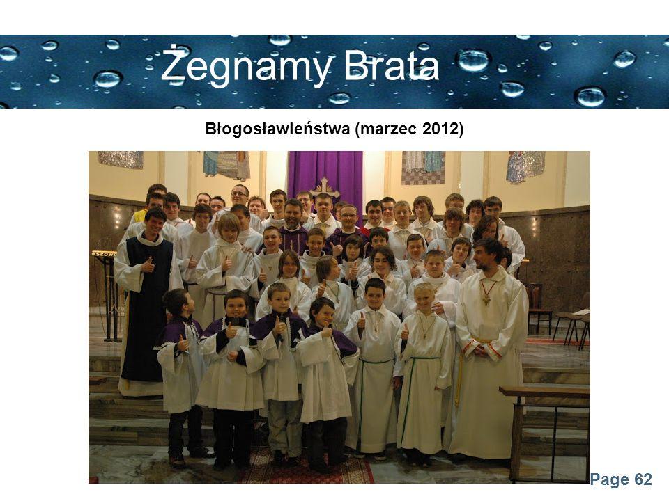 Page 62 Żegnamy Brata Błogosławieństwa (marzec 2012)
