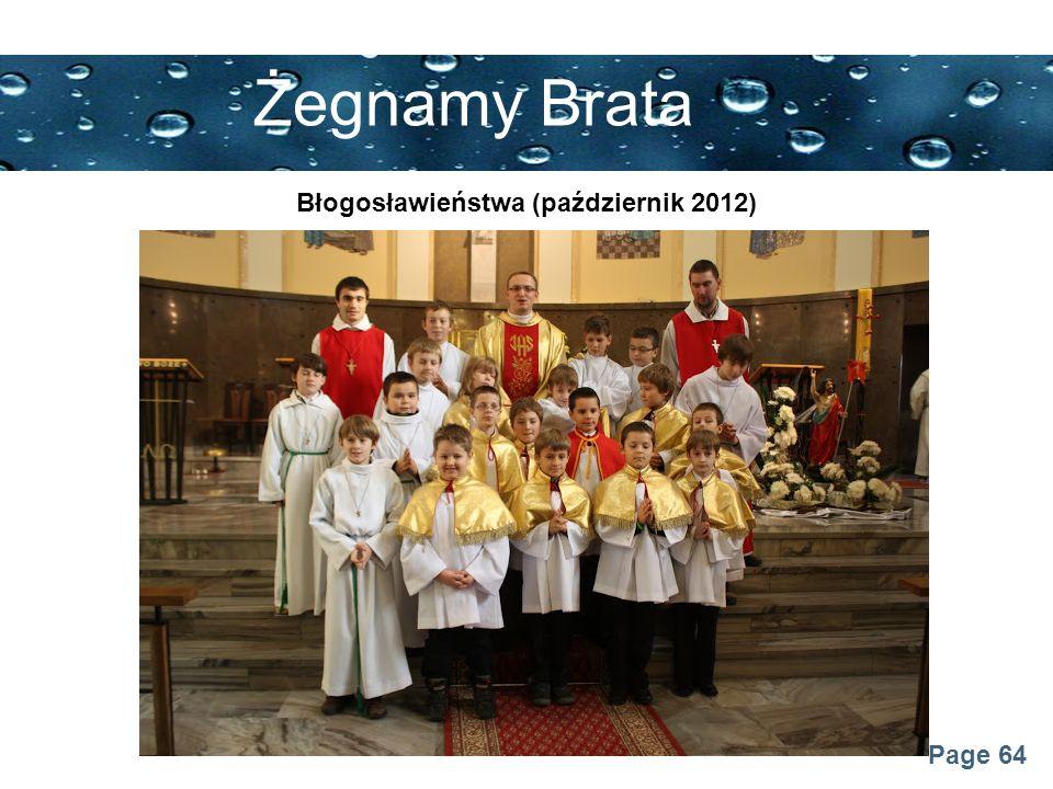Page 64 Żegnamy Brata Błogosławieństwa (październik 2012)