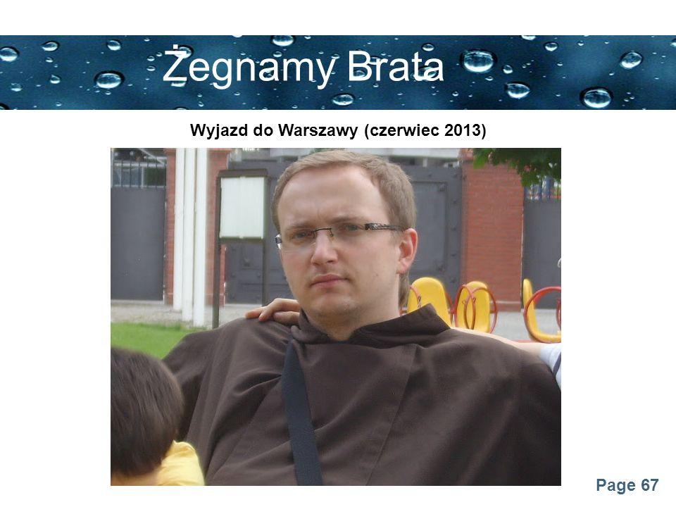 Page 67 Żegnamy Brata Wyjazd do Warszawy (czerwiec 2013)